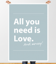 All you need is Love. And money.