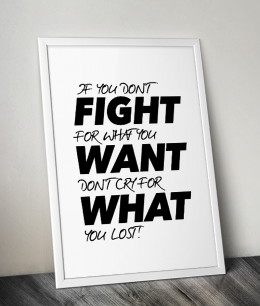 fight, want, what